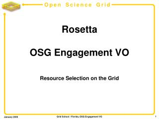 Rosetta OSG Engagement VO