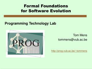 Formal Foundations for Software Evolution