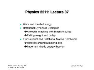 Physics 2211: Lecture 37