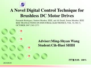 A Novel Digital Control Technique for Brushless DC Motor Drives