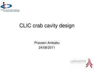 CLIC crab cavity design