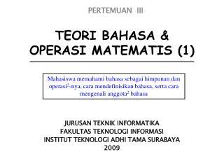TEORI BAHASA & OPERASI MATEMATIS (1)