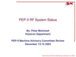 PEP-II RF System Status