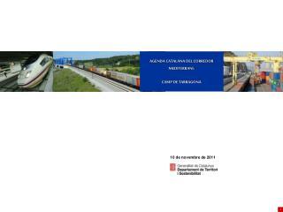 AGENDA CATALANA DEL CORREDOR MEDITERRANI: CAMP DE TARRAGONA