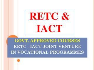 RETC & IACT