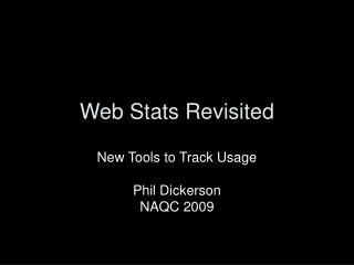 Web Stats Revisited