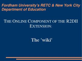 Fordham University's RETC & New York City Department of Education
