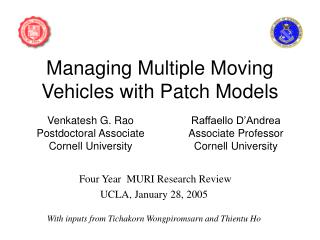 Managing Multiple Moving Vehicles with Patch Models