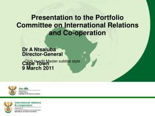 Presentation to the Portfolio Committee on International Relations and Co-operation