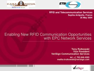Enabling New RFID Communication Opportunities with EPC Network Services