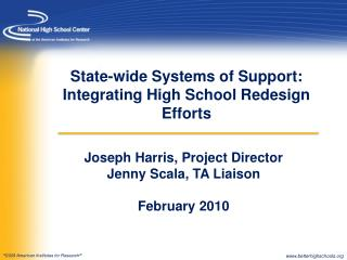 State-wide Systems of Support: Integrating High School Redesign Efforts