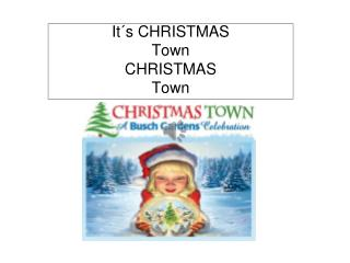 It´s CHRISTMAS Town CHRISTMAS Town