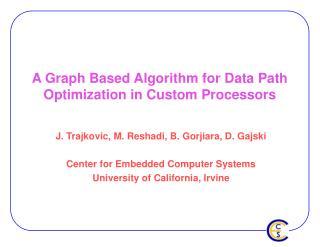 A Graph Based Algorithm for Data Path Optimization in Custom Processors