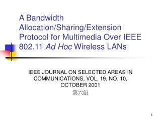 IEEE JOURNAL ON SELECTED AREAS IN COMMUNICATIONS, VOL. 19, NO. 10, OCTOBER 2001 第六組