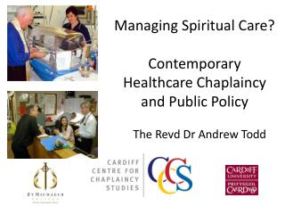 Managing Spiritual Care? Contemporary  Healthcare Chaplaincy  and Public Policy