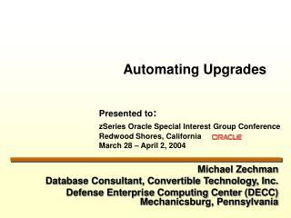 Michael Zechman Database Consultant, Convertible Technology, Inc.