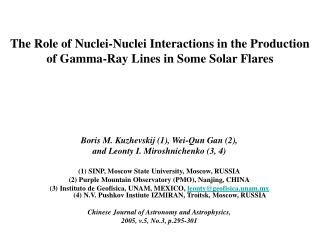 The Role of Nuclei-Nuclei Interactions in the Production  of Gamma-Ray Lines in Some Solar Flares