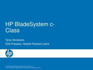 HP BladeSystem  c - C lass