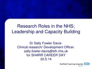 Research Roles in the NHS; Leadership and Capacity Building