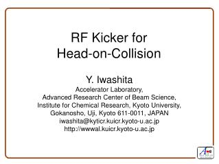 RF Kicker for  Head-on-Collision