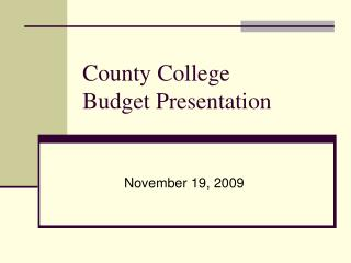 County College Budget Presentation