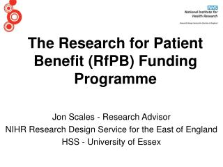The Research for Patient Benefit (RfPB) Funding Programme