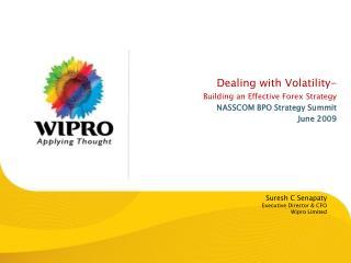 Suresh C Senapaty Executive Director & CFO Wipro Limited