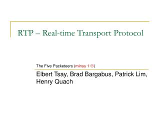 RTP – Real-time Transport Protocol