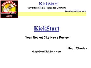 KickStart   Your Rocket City News Review Hugh Stanley Hugh@myKickStart