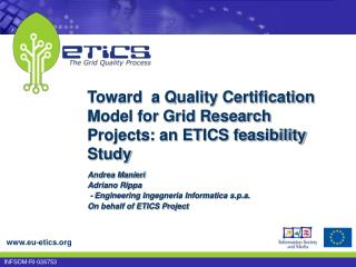 Toward  a Quality Certification Model for Grid Research Projects: an ETICS feasibility Study