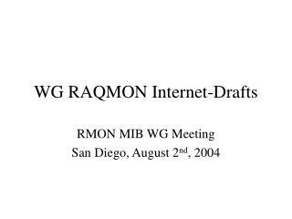 WG RAQMON Internet-Drafts