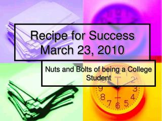Recipe for Success March 23, 2010