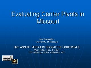 Evaluating Center Pivots in Missouri