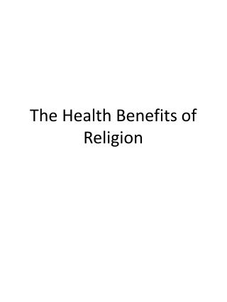 The Health Benefits of Religion