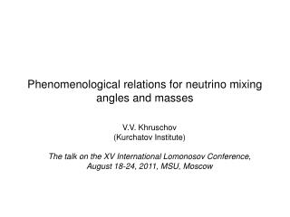 Phenomenological relations for neutrino mixing angles and masses