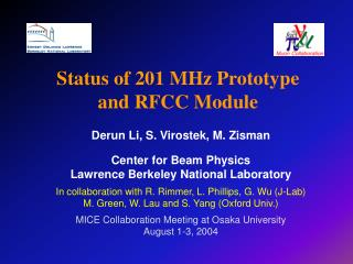 Status of 201 MHz Prototype and RFCC Module