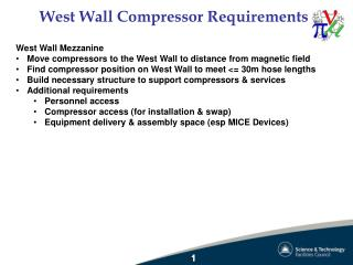 West Wall Compressor Requirements