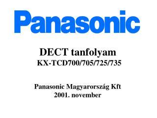 DECT tanfolyam KX-TCD700/705/725/735