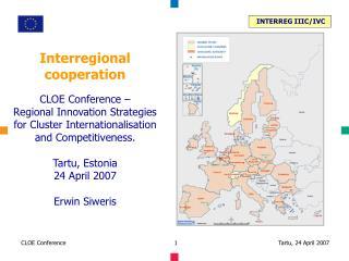 Interregional cooperation CLOE Conference –  Regional Innovation Strategies