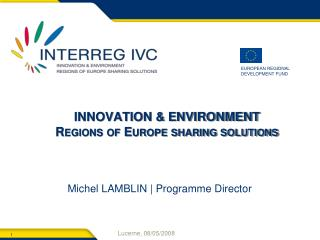 INNOVATION & ENVIRONMENT Regions of Europe sharing solutions