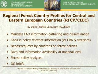 Regional Forest Country Profiles for Central and Eastern  European  Countries (RFCP/CEEC)