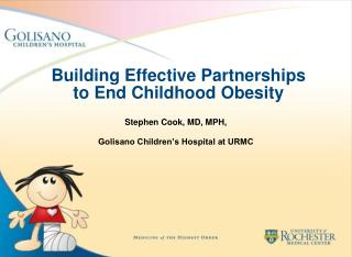 Building Effective Partnerships  to End Childhood Obesity