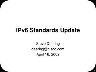 IPv6 Standards Update