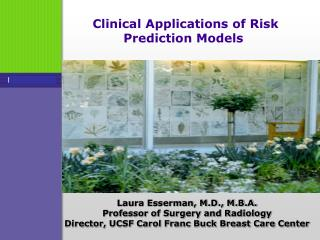 Clinical Applications of Risk Prediction Models