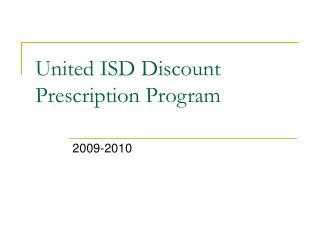 United ISD Discount Prescription Program
