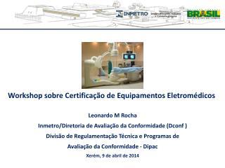Workshop sobre Certificação de Equipamentos Eletromédicos