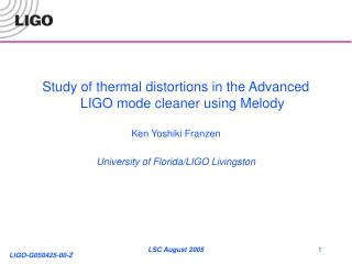 Study of thermal distortions in the Advanced LIGO mode cleaner using Melody Ken Yoshiki Franzen