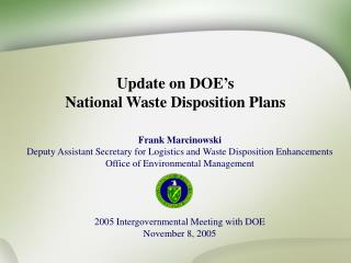 Update on DOE's  National Waste Disposition Plans
