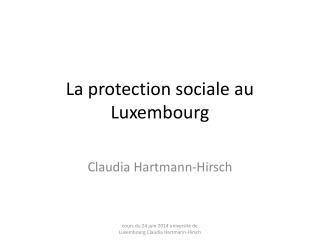 La protection sociale au Luxembourg