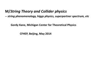 M/ String Theory and Collider physics